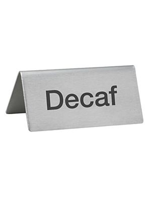 "Winco SGN-102 Stainless Steel ""Decaf"" Tent Sign"
